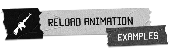 Reload Animation Examples